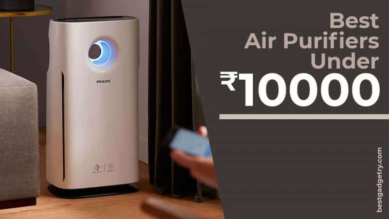 Best Air Purifiers under 10,000 in India