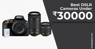 Best DSLR Cameras under 30000 in India
