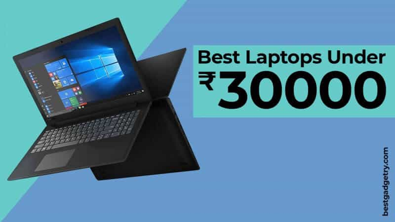 Best Laptops under 30000 in India