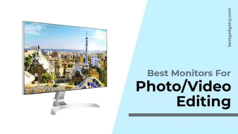 Best Monitors for Photo and Video Editing in India 2020