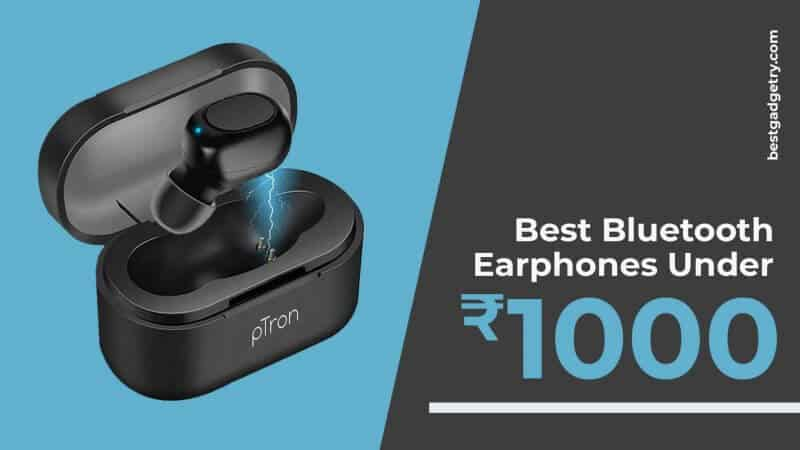 Best Wireless Earphones under 1000 in India